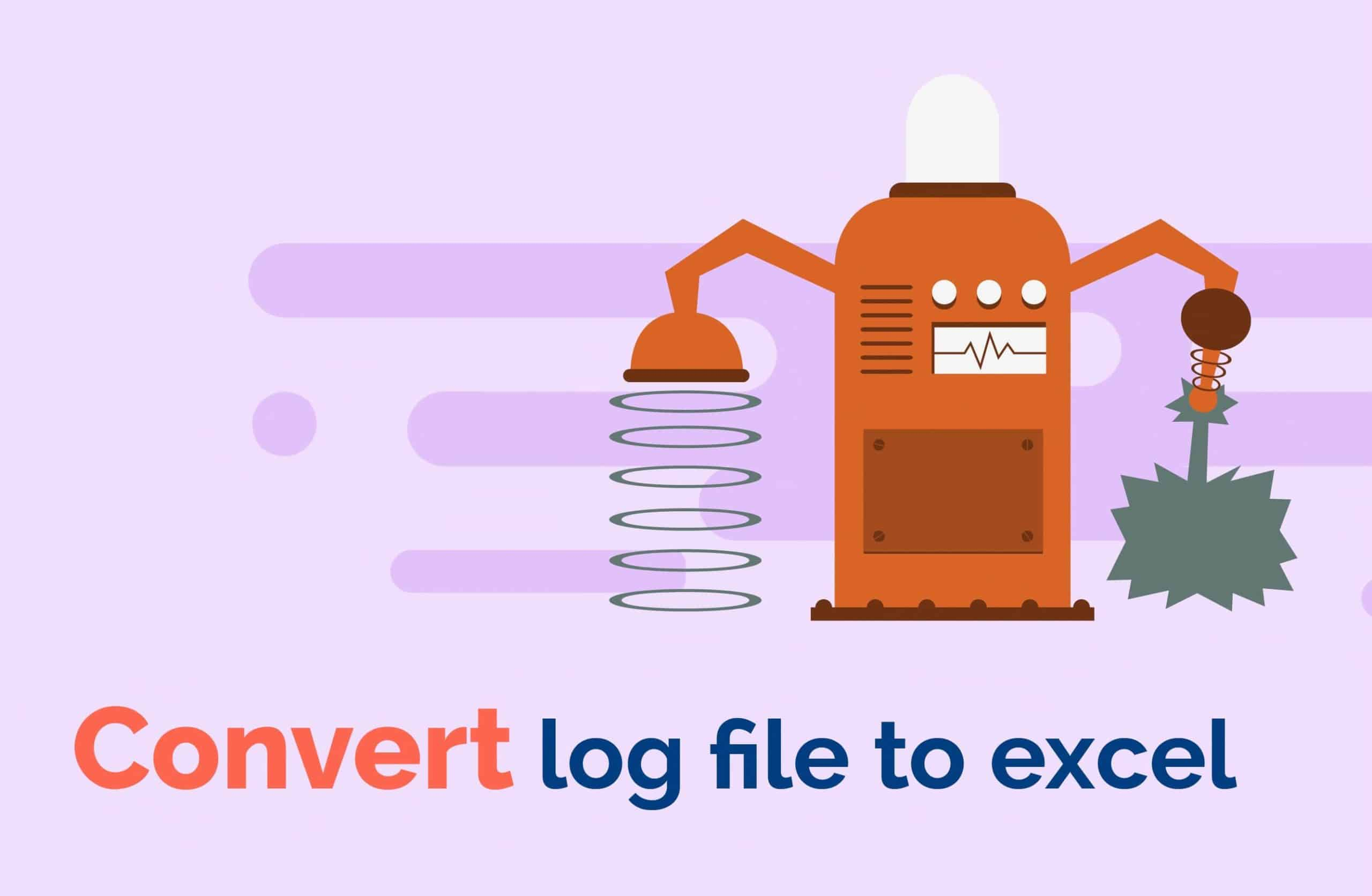 Convert log file to excel