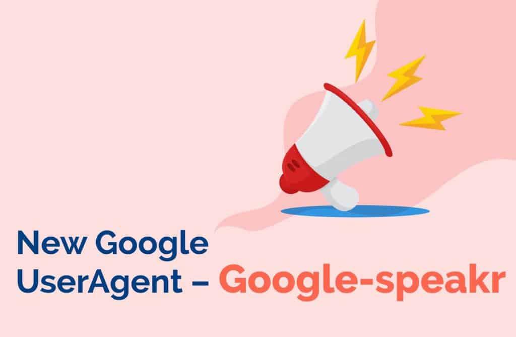 New Google UserAgent - Google Speakr