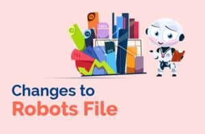 changes to robots file