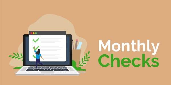 Monthly checks