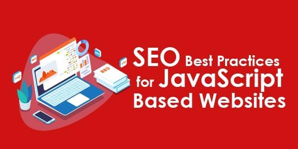 SEO Best Practices for JavaScript-Based Websites