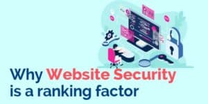 Why website security is a ranking factor
