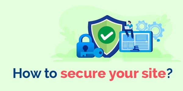 how to secure your site