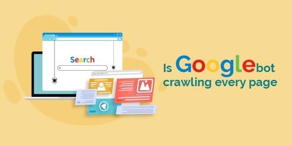 is googlebot crawling everypage