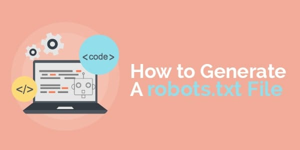 how to generate a robots txt file